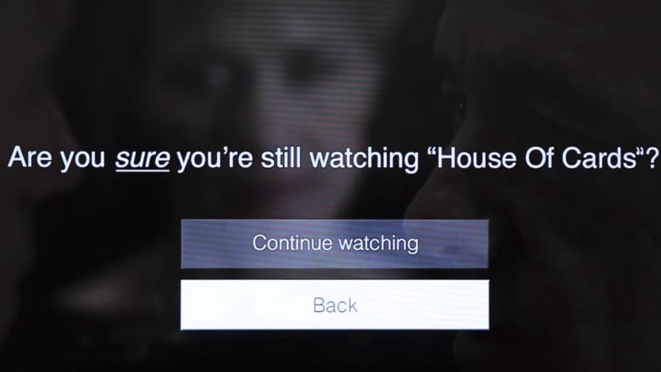 Are you still watching House of Cards
