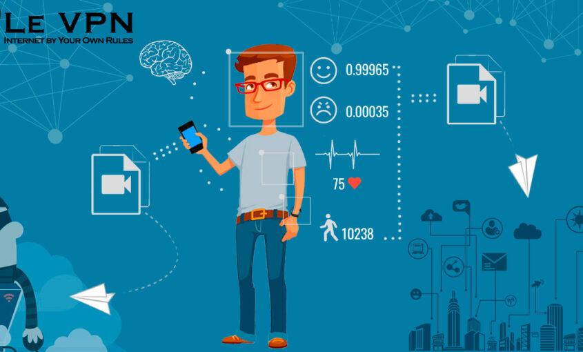 Privacidad en internet, las estrategias para llamar tu atención y el futuro. | Le VPN