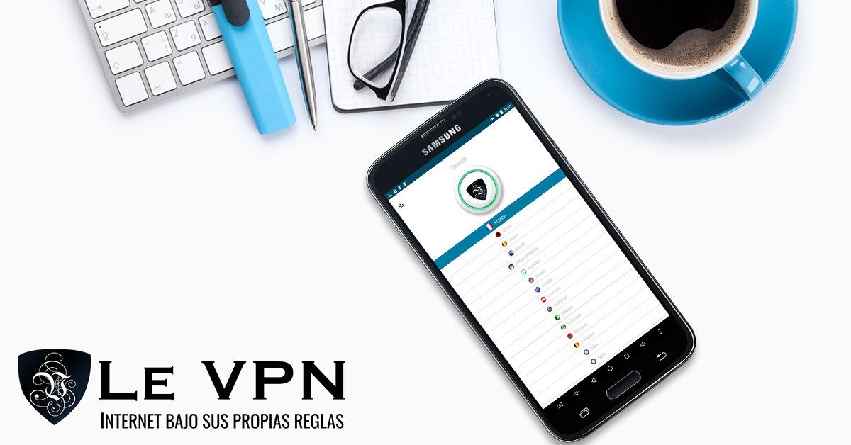 Le VPN lanza una nueva VPN app para Android