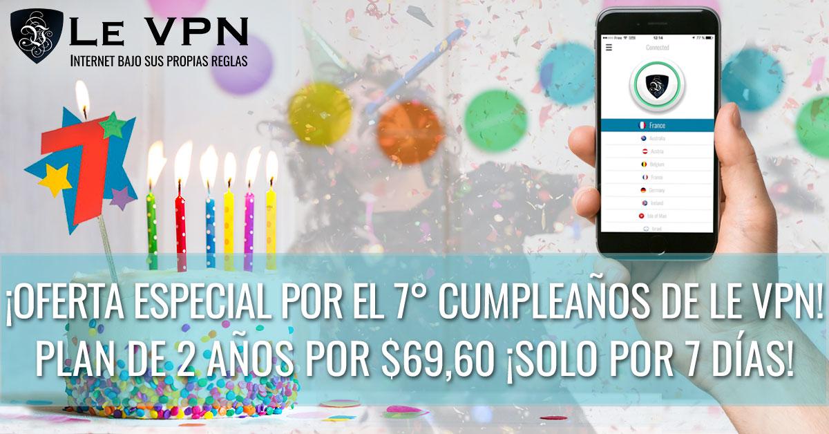 ¡Celebra con nosotros nuestro 7° cumpleaños! Intenta ganar el premio de Le VPN, la PS4. Aprovecha la Oferta Especial de cumpleaños de Le VPN ¡y disfruta de internet bajo tus propias reglas!