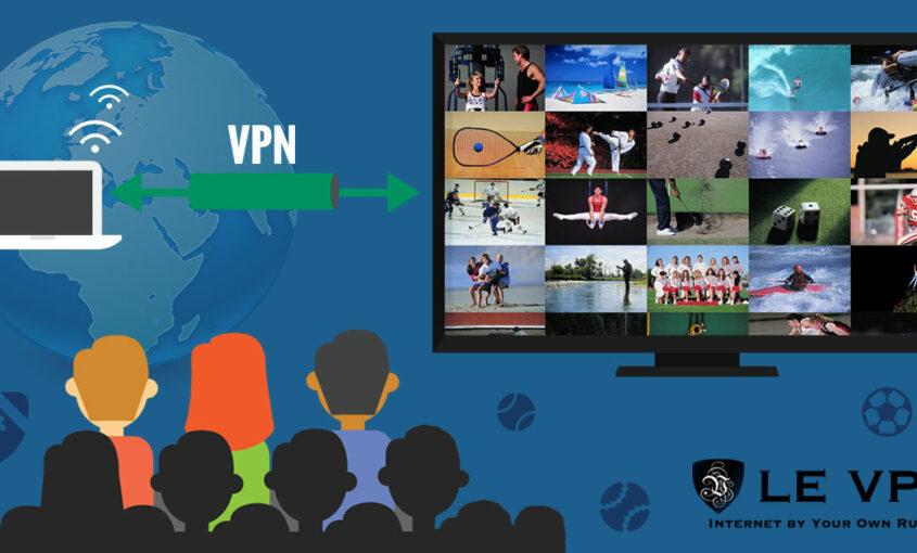 Accede al streaming TV con Le VPN y mira el mundial. | Le VPN