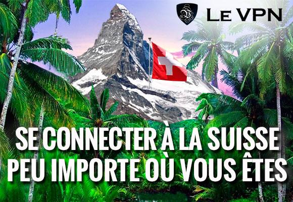 Le VPN en Suisse