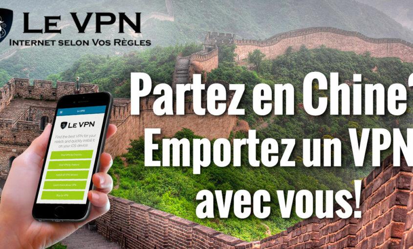 La censure chinoise cerne les réseaux sociaux. | Le VPN