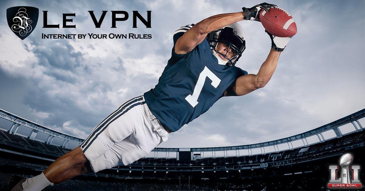 Suivez le Super Bowl en direct avec Le VPN