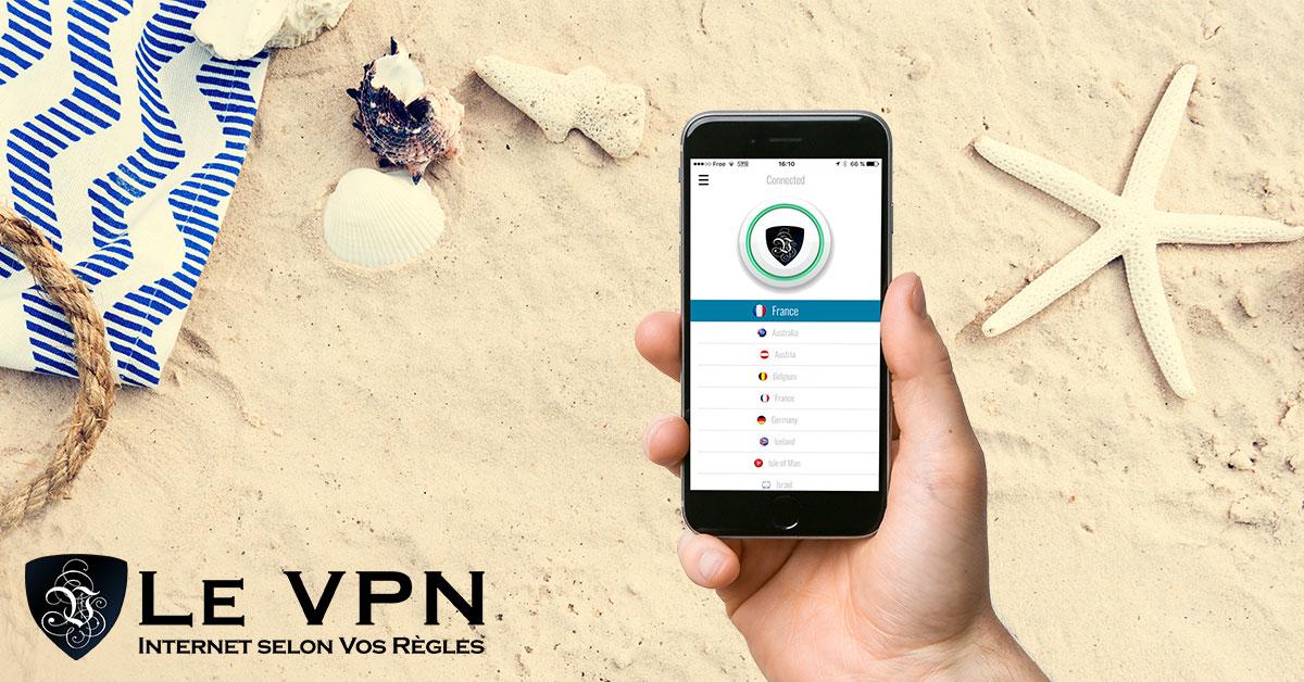 Pourquoi vous devriez utiliser un VPN quand vous voyagez