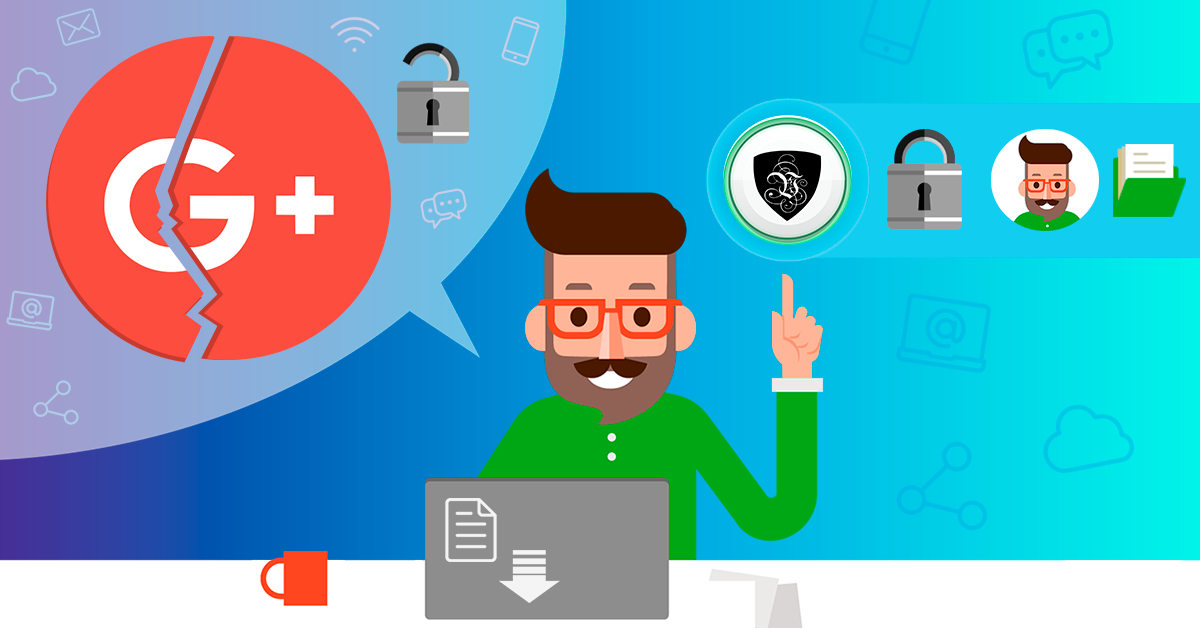 Pourquoi Google+ va-t-il Fermer et Comment se Protéger ?