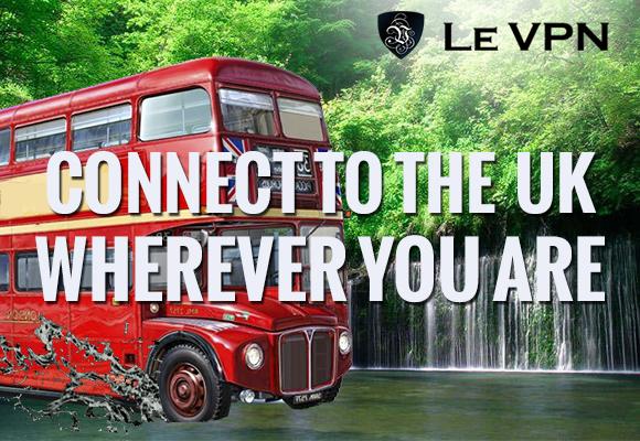 Le VPN   UK VPN   British VPN Service