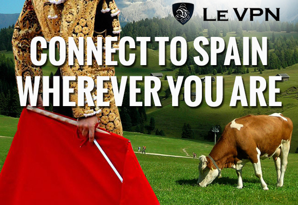 Le VPN | Spain VPN | Spanish VPN | VPN espanol