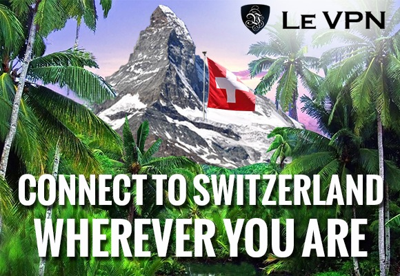 Le VPN Switzerland | VPN Switzerland | Swiss VPN