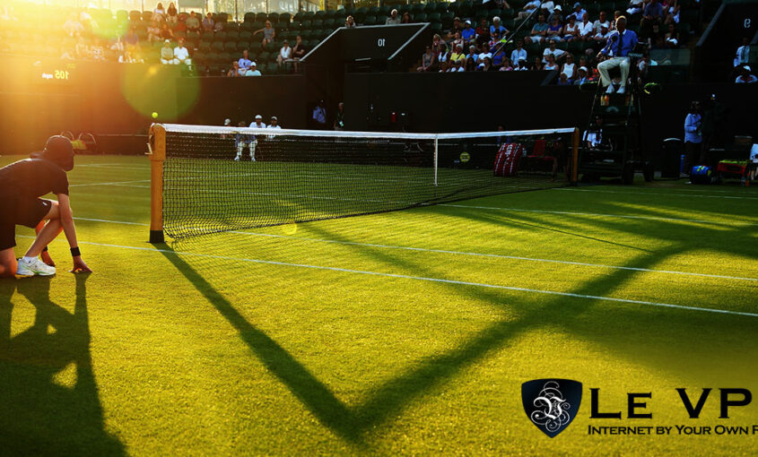 How To Watch Wimbledon Online From Abroad | Le VPN