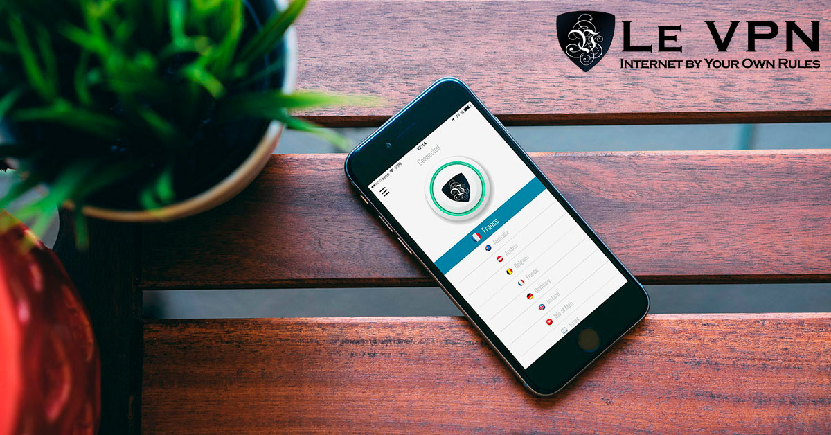 Why You Need The Best Android VPN For Your Smartphone