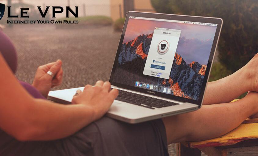 Unblock Netflix France anywhere with Le VPN's services. | Le VPN