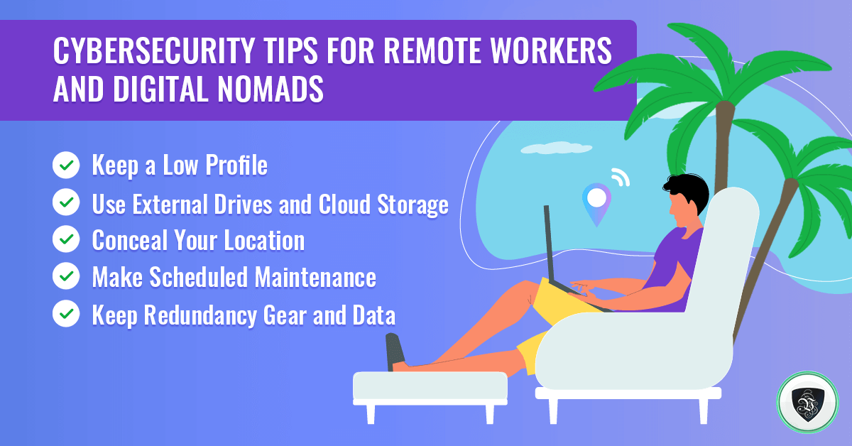 Cybersecurity Tips for Remote Workers and Digital Nomads. | Le VPN